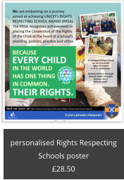 personalised Rights Respecting Schools poster £28.50
