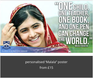 "personalised 'Malala"" poster from £15"